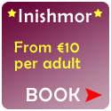 Book Now - Inishmore Tickets